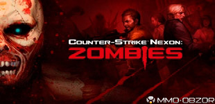 Counter-Strike Nexon: Zombies. ОБТ